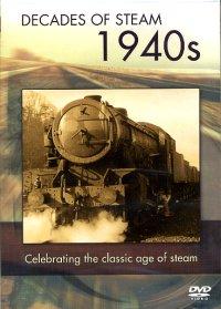 Decades of Steam 1940s (DVD)