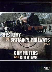 Commuters & Holidays (DVD): History Britains Railways Vol 3
