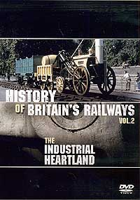 Industrial Heartland (DVD): History of Britain's Railways 2