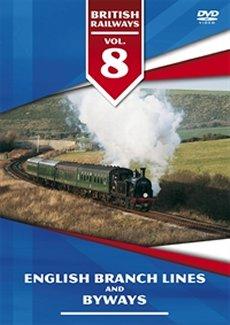 English Branch Lines & Byways (DVD): British Railways Vol 8