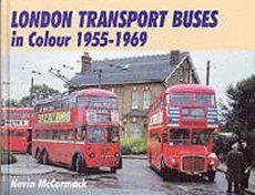 London Transport Buses In Colour 1955-1969