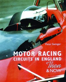 Motor Racing Circuits In England Then & Now (pb)