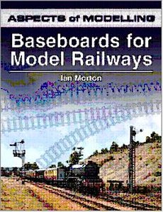 Baseboards For Model Railways: Aspects of Modelling