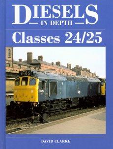 Diesels In Depth 2: Classes 24/25