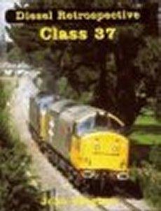 Diesel Retrospective: Class 37