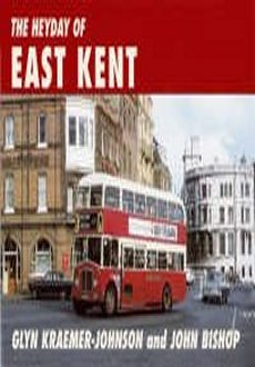 Heyday of East Kent
