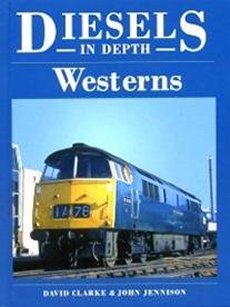 Diesels In Depth 3: Westerns
