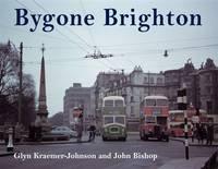 Bygone Brighton