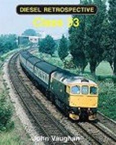 Diesel Retrospective: Class 33