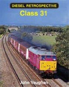 Diesel Retrospective: Class 31