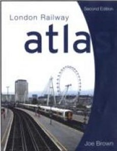 London Railway Atlas 2ed
