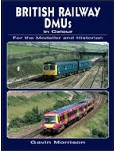 British Railway Dmus In Colour For the Modeller and Historia