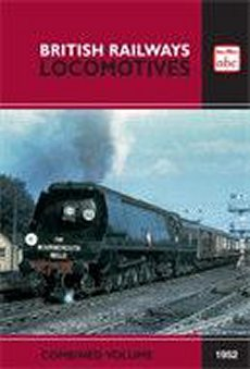 abc British Railways Locomotives Combined Volume 1952
