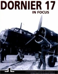 Dornier 17 Operations: In Focus