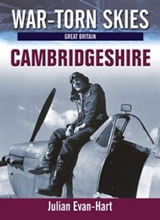 Cambridgeshire: War Torn Skies Vol 3