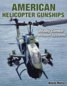 American Helicopter Gunships