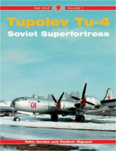 Tupolev Tu-4: Soviet Superfortress (Red Star 7)