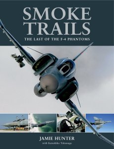 Smoke Trails: Last of the F-4 Phantoms