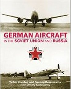 German Aircraft in the Soviet Union & Russia