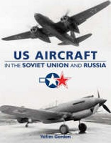 US Aircraft in Soviet Union