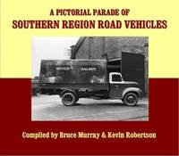 Pictorial Parade of Southern Region Road Vecicles