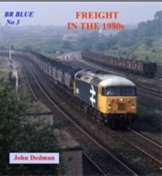 BR Blue No.3: Freight in the 1980s