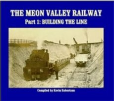 Meon Valley Railway Part 1: Buiilding the Line
